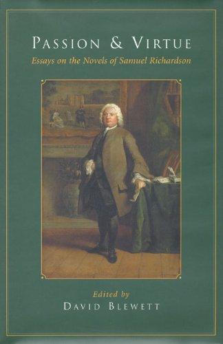 Passion and Virtue: Essays on the Novels of Samuel Richardson PDF