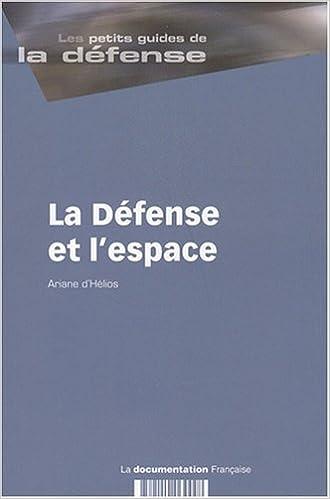 Lire La Défense et l'espace pdf epub