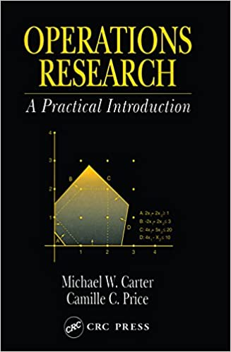 Operations research a practical introduction operations research operations research a practical introduction operations research series michael w carter camille c price ebook amazon fandeluxe Choice Image