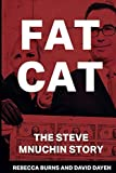 "David Dayen, ""Fat Cat: The Steve Mnuchin Story"" (Strong Arm Press, 2018)"