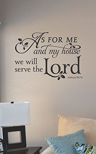 As for me and my house we will serve the Lord Vinyl Wall Art Decal Sticker