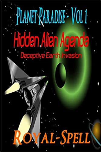 Amazon.com: Hidden Alien Agenda: Deceptive Earth Invasion ...