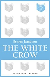 The White Crow (Bloomsbury Reader)
