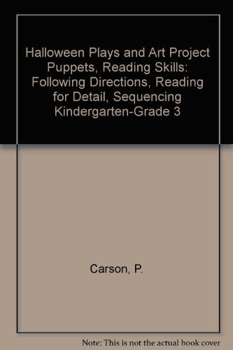 Halloween Plays and Art Project Puppets, Reading Skills: Following Directions, Reading for Detail, Sequencing Kindergarten-Grade 3 for $<!---->