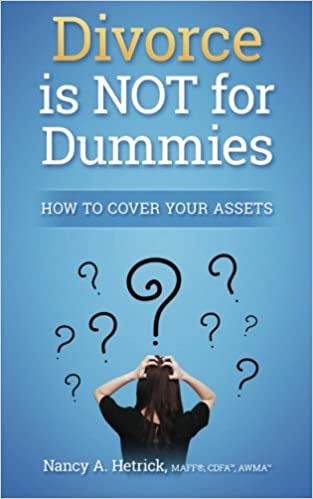 Divorce is Not for Dummies: How to Cover Your Assets