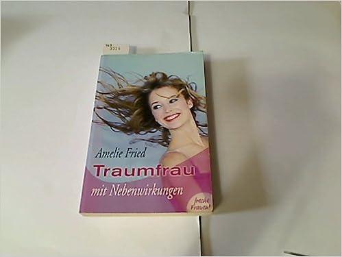 traumfrau mit nebenwirkungen
