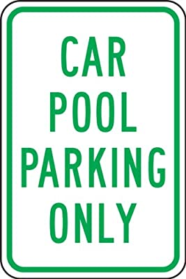"Accuform Signs FRP273RA Engineer-Grade Reflective Aluminum Parking Sign, Legend ""CAR POOL PARKING ONLY"", 18"" Length x 12"" Width x 0.080"" Thickness, Green on White"