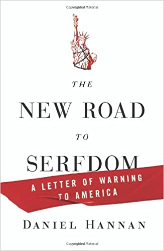 New Road to Serfdom, The
