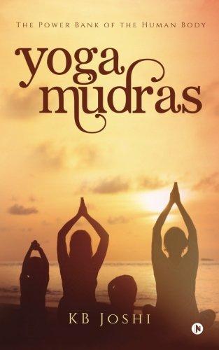 Download Yoga Mudras: The Power Bank of the Human Body pdf epub
