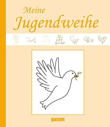 Meine Jugendweihe: Eintragbuch