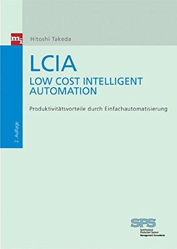 LCIA - Low Cost Intelligent Automation. Produktonsvorteile durch Einfachautomatisierung