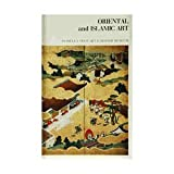 Oriental and Islamic Art in the Isabella Stewart Gardner Museum, Walter B. Denny and Yasuko Horioka, 0914660012