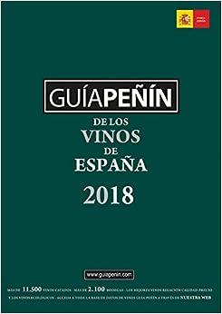 Guía Peñín De Los Vinos De España 2018 (Guia Penin De Los Vinos De Espana) (Spanish Edition)