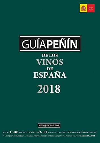 Guía Peñín De Los Vinos De España 2018 (Guia Penin De Los Vinos De Espana) (Spanish Edition) by PI&ERRE