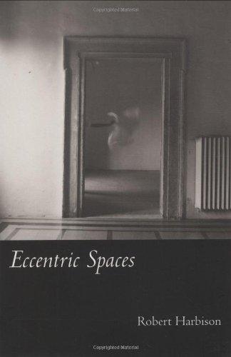 Eccentric Spaces (The MIT Press)
