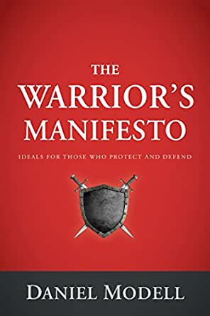 The warriors manifesto ideals for those who protect and defend digital list price 999 fandeluxe Gallery