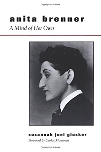 Anita Brenner: A Mind of Her Own