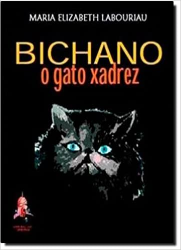 Bichano: O Gato Xadrez - Audio Livro: Maria Elizabeth Labouriau: 9788589186667: Amazon.com: Books