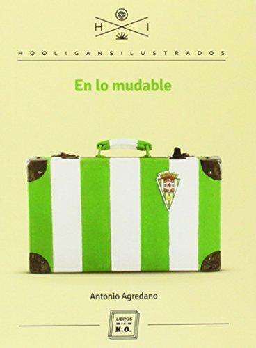 Descargar Libro En Lo Mudable Antonio Agredano