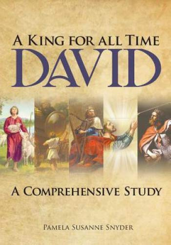 David - A King For All Time