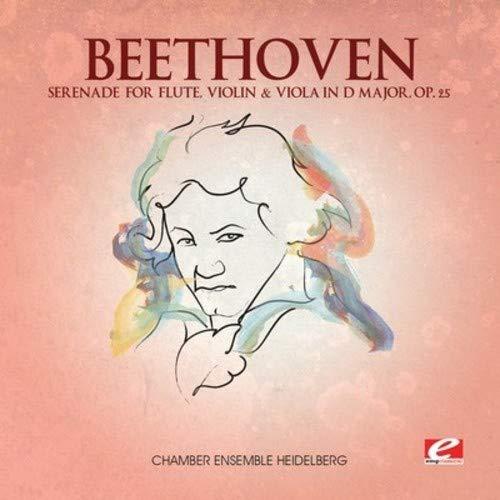- Beethoven: Serenade for Flute, Violin & Viola in D Major, Op. 25