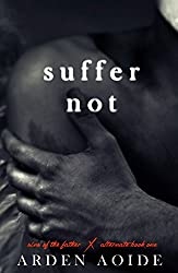 Suffer Not: Special Edition (Sins of the Father)