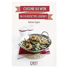 Petit livre de - Cuisine au wok en 110 recettes légères (LE PETIT LIVRE) (French Edition)