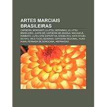 Artes marciais brasileiras: Capoeira, Morganti ju-jitsu, Berimbau, Jiu-jitsu brasileiro, Juate-dô, Capoeira de Angola, Maculelê, Kombato