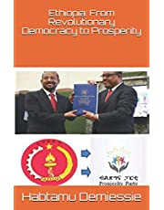 Ethiopia: From Revolutionary Democracy to Prosperity: The Moral and Philosophical Foundations of a Prosperous Society