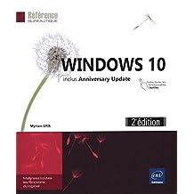 Windows 10 - inclus Anniversary Update 2e édition