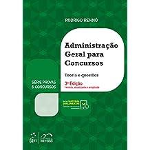 Série Provas & Concursos - Administração Geral para Concursos: Teoria e Questões