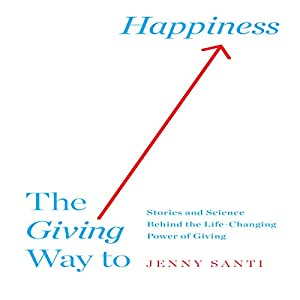 The Giving Way to Happiness Audiobook