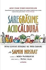 Sare, grasime, acid, caldura (Romanian Edition) Hardcover