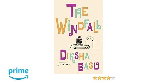 Amazon.com: The Windfall: A Novel (9780451498915): Diksha Basu: Books