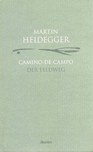 Descargar Libro Camino De Campo. Der Feldweg Martin Heidegger