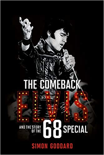 The Comeback. Elvis And The Story Of The 68 Special: Amazon ...