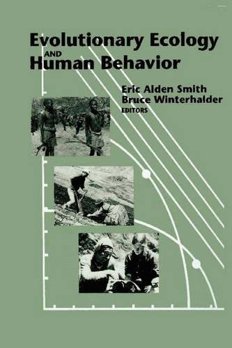 Evolutionary Ecology and Human Behavior (Foundations of Human Behavior)