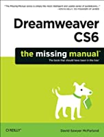 Dreamweaver CS6: The Missing Manual Front Cover