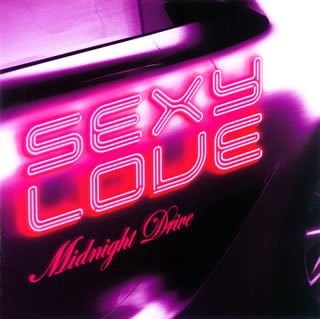 Love Midnight Collection (Sexy Love-Midnight Drive)
