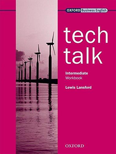 Tech Talk Intermediate: Workbook: Europäischer Referenzrahmen: B1 - B2