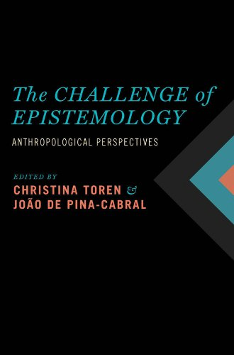 Download The Challenge of Epistemology: Anthropological Perspectives Pdf