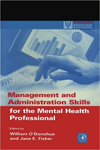 Book Management and Administration Skills for the Mental Health Professional (Practical Resources for the Mental Health Professional)