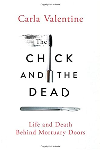 _IBOOK_ The Chick And The Dead: Life And Death Behind Mortuary Doors. Coliseo Austin hours grande feature maximum
