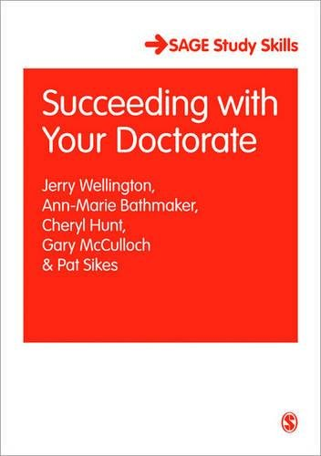 Succeeding with Your Doctorate (SAGE Study Skills Series)