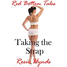 Taking the Strap: Red Bottom Tales