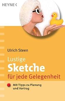 lustige sketche f r jede gelegenheit mit tipps zu planung und vortrag german. Black Bedroom Furniture Sets. Home Design Ideas
