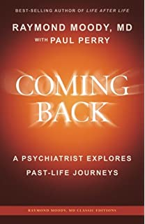 Reunions visionary encounters with departed loved ones raymond coming back by raymond moody md a psychiatrist explores past life journeys fandeluxe Images