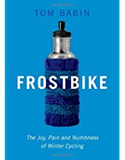 Frostbike: The Joy, Pain and Numbness of Winter Cycling