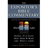 The Expositor's Bible commentary : Matthew, Mark, Luke, with the New international version of the Holy Bible (Expositor's Bib