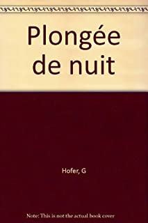 Plongée de nuit, Hofer, Godefroy